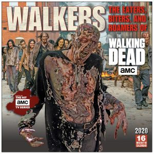Walkers: The Eaters, Biters, and Roamers of AMC The Walking Dead® 2020 Wall Calendar