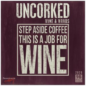 Uncorked: Wine and Words 2020 Wall Calendar