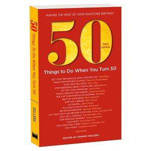 Fifty Things To Do When Your Turn Fifty