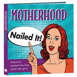 Humorous Perspectives from Moms Who Get It