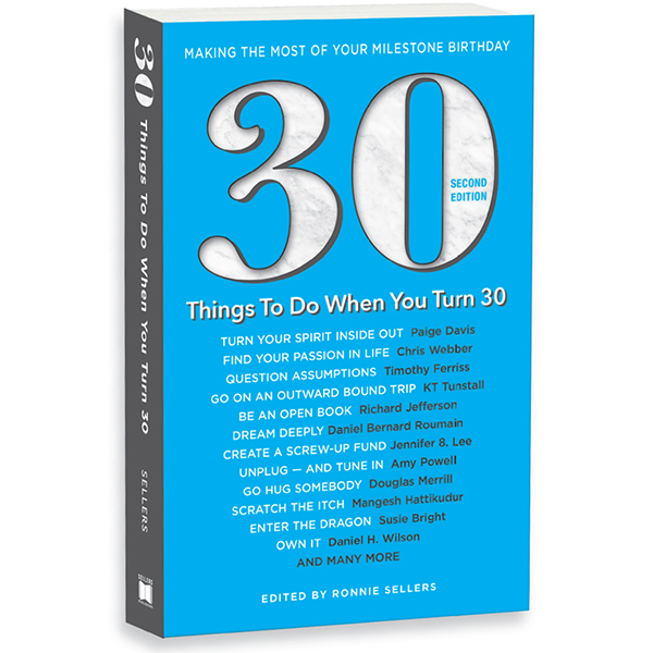 30 Things To Do When You Turn 30 - 2nd Edition